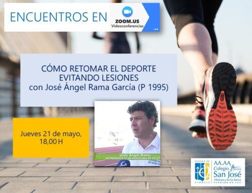 Encuentro virtual con José Ángel Rama, Pr. 95, en torno a la práctica del deporte evitando lesiones